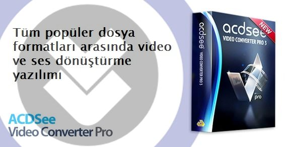 ACDSee Video Converter Pro 4.1 Full indir