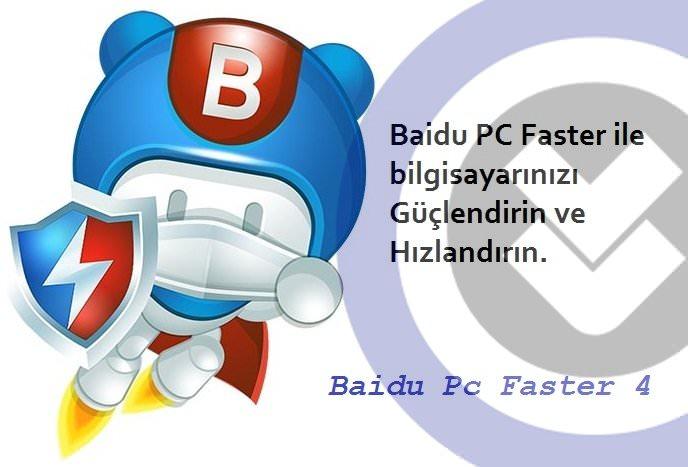 Baidu Pc Faster 4 indir