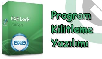 GiliSoft EXE Lock 4.3 Full indir