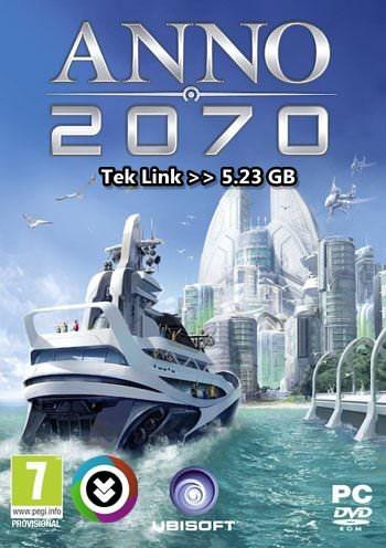 Anno 2070 Full Tek Link indir