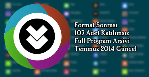 Temmuz 2014 Katılımsız Format Sonrası Program Arşivi
