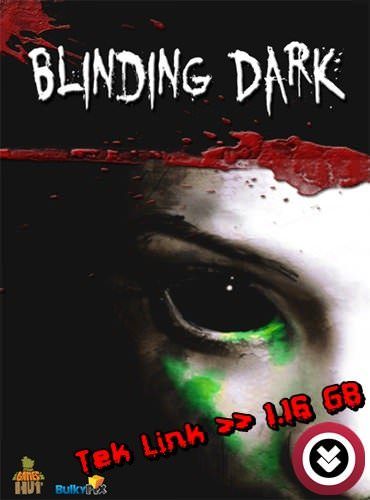 Blinding Dark Tek Link Full indir