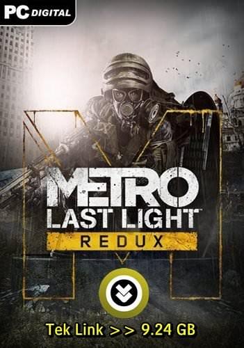 Metro Last Light Redux Tek Link Full indir