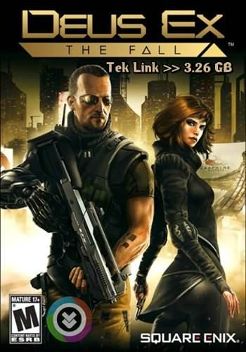 Deus Ex: The Fall Tek Link indir