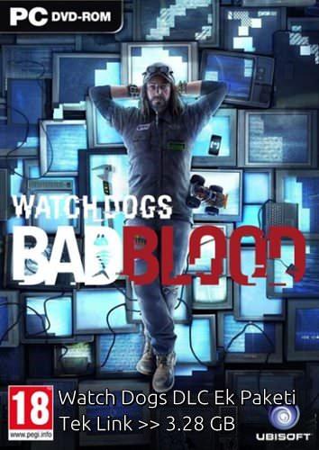 Watch Dogs Bad Blood (DLC) Tek Link Full indir