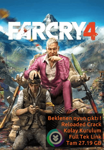 Far Cry 4 - Reloaded - Tek Link - Full Oyun