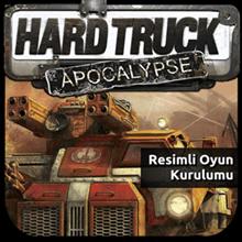 Hard Truck Apocalypse - Resimli Oyun Kurulumu