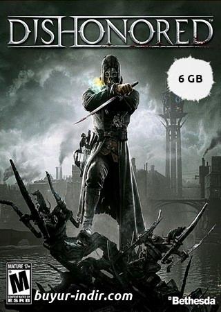 Dishonored 1 Türkçe Full indir