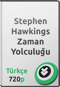 Stephen Hawkings: Zaman Yolculuğu Belgeseli Türkçe