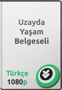 Uzayda Yaşam Belgeseli Türkçe