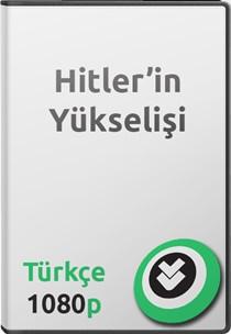 Hitler'in Yükselişi Türkçe Belgesel