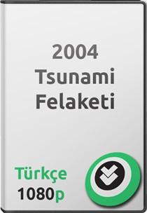 2004 Tsunami Felaketi Belgeseli
