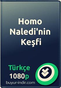 Homo Naledi'nin Keşfi