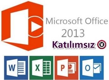 Microsoft Office 2013 Türkçe Katılımsız indir